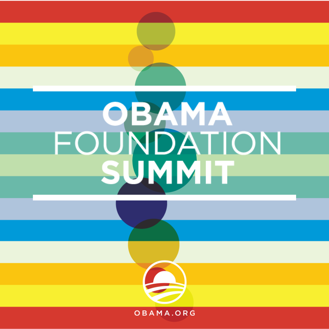 Obama Foundation Summit 2018 - Obama Foundation