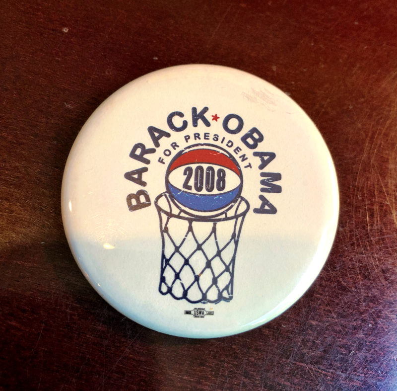 White button with a basketball and hoop. Barack Obama is written across the top.
